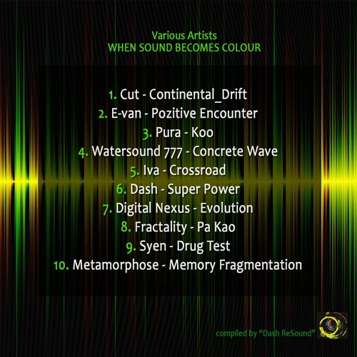 V.A  -  When sound becomes colour / Compilated by Dash ReSound Studio DEMO PREVIEW
