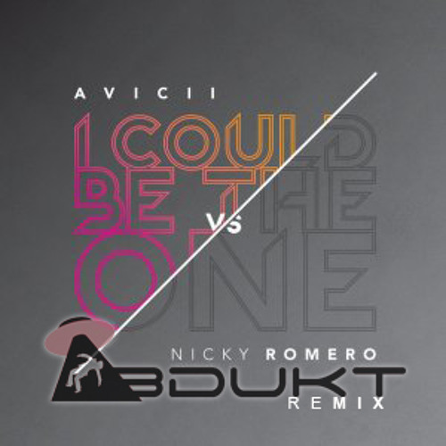 Avicii vs Nicky Romero - I Could Be The One (Nicktim) (ABDUKT Remix) // FREE DOWNLOAD (Click 'Buy')