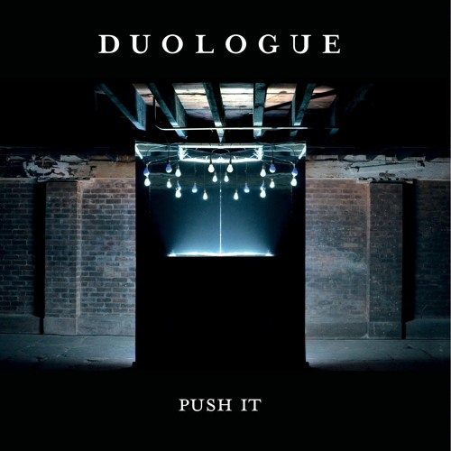 Duologue - Push It (Della Zouch Remix)