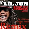 Lil Jon Feat E40 & Sean Paul - Snap Yo Fingers RMX (By Lil King'z) [D'WaZz Music] {Free Download}