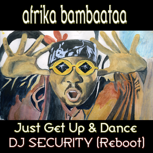 Just Get Up And Dance (Security Mix)