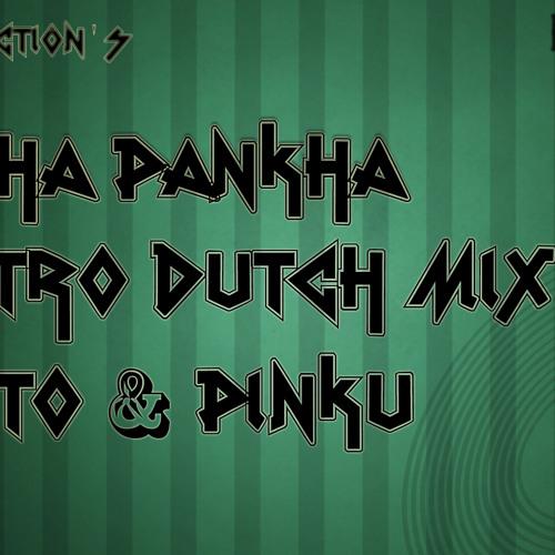 Pankha Pankha - ( Shanto & Pinku Rmx ) [PREVIEW]