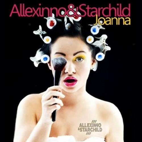 Allexinno & Starchild - Joanna (Andeeno Damassy Remix)