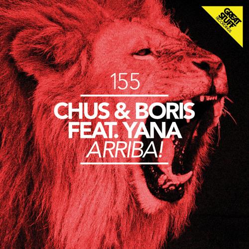 DJ Chus & Boris feat. Yana - Arriba!