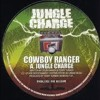 Jungle charge-Cowboy Ranger&Terry.T Jungle - Charge records JC001