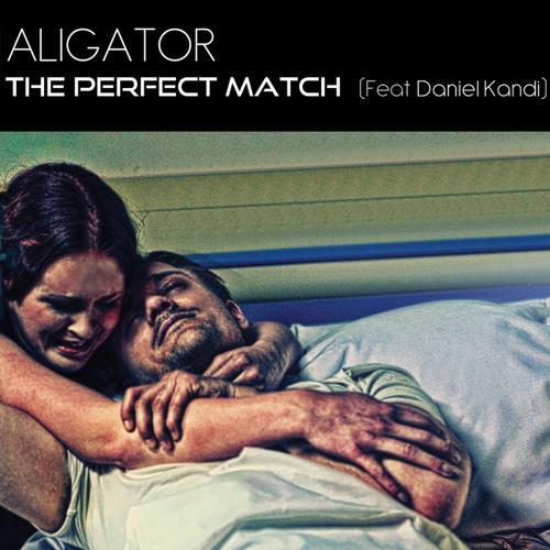 Aligator Feat Daniel Kandi - The Perfect Match (Walid Hassoun Remix )