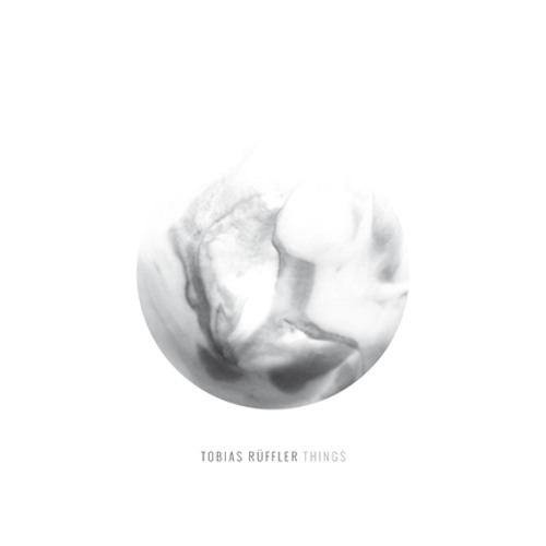 Tobias Rüffler - Things EP (OUT NOW)