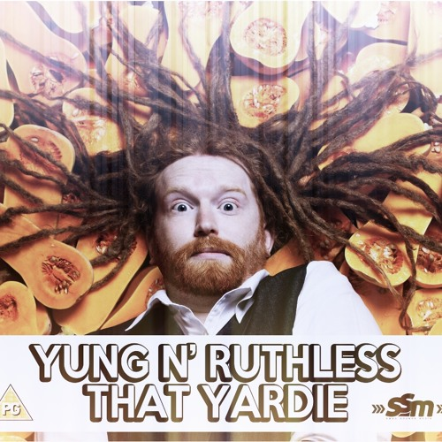 That Yardie - (Prod. By Zdot) Yung N' Ruthless