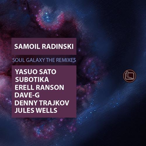 Samoil Radinski - Soul Galaxy The Remixes (preview)
