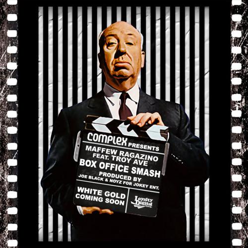 Maffew Ragazino Ft. Troy Ave - Box Office Smash (Main)