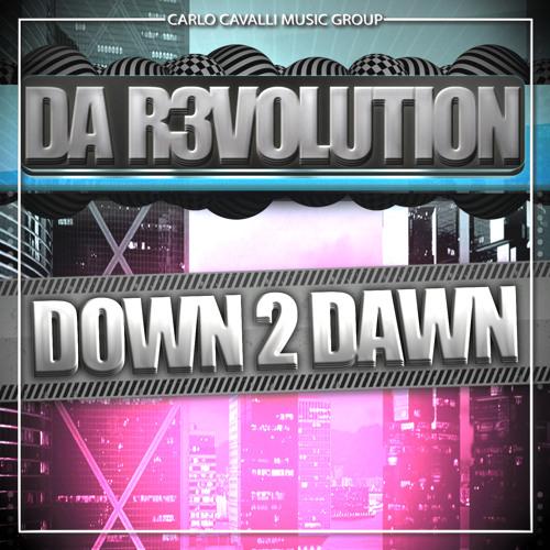 Da R3volution - Down 2 Dawn (Beethoven TBS Radio Cut)
