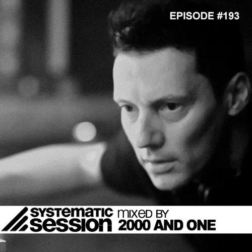 100% PURE CAST VOL 08 - SYSTEMATIC SESSIONS #193 BY 2000 AND ONE