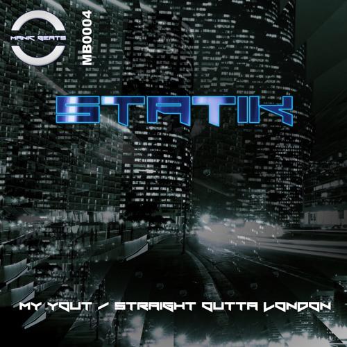 Statik AKA Smitty DNB - My Yout (MB0004) (Preview)