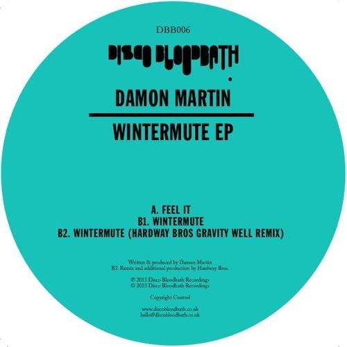 DBB006 B1. Damon Martin - Wintermute