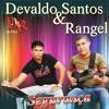 Download 11 Devaldo Santos e Rangel - Pra Que Fugir de Mim Mp3