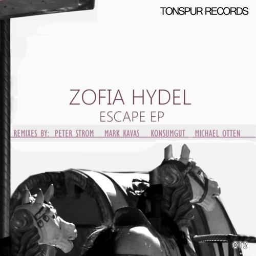 Zofia Hydel - Escape (original mix) - snippet version