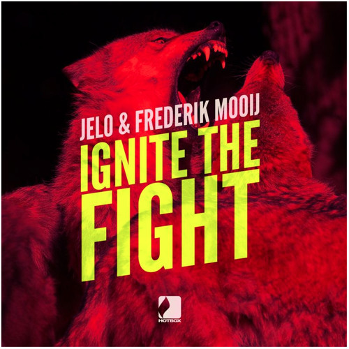 JELO & Frederik Mooij - Ignite The Fight - Original Mix *Out Now !*