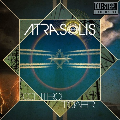 Control Tower by Atrasolis - Dubstep.NET Exclusive