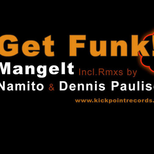 Get Funk Namito Loves Bass Remix Preview