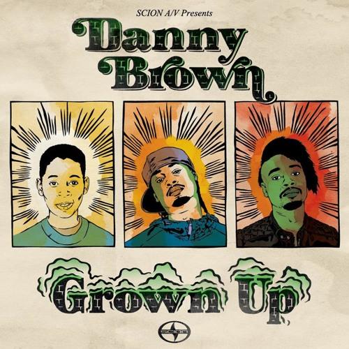 Danny Brown-Grown up (remorph)