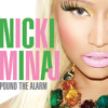 Nickie Minaj - Pound The Alarm (The Hooliganz rmx) [FULL]