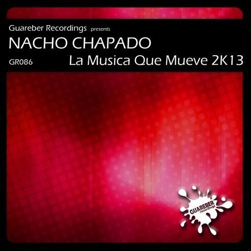 Nacho Chapado - La Musica Que Mueve (Oscar Velazquez BCN 2013 Remix) SC PREVIEW