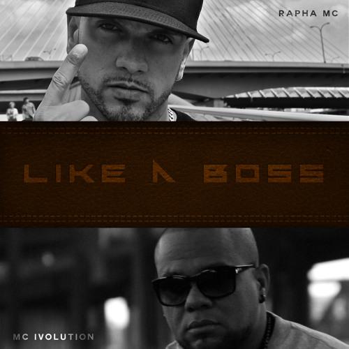 Like a boss (part.MC Ivolution)