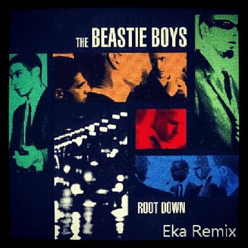 Beastie boys Root down (Eka Remix)