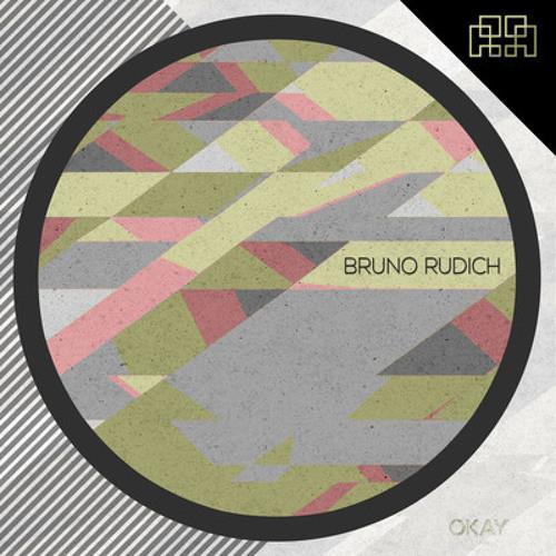 Bruno Rudich 'OKAY' (Original Mix) 'preview' - Rectangle Label