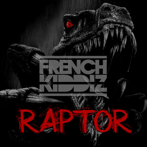 French Kiddiz - Raptor [Moon Records]