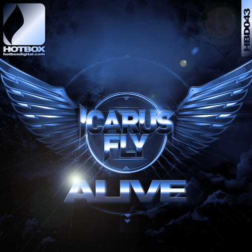 Icarus Fly - Alive - Original Mix**OUT NOW (Hotbox Digital)