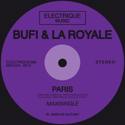 Bufi & La Royale - Paris (Original Mix)