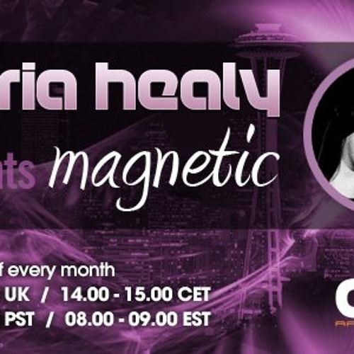 Maria Healy - presents Magnetic Episode 001