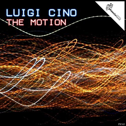 Luigi Cino - The Motion ( Original Mix ) out on Beatport next 14.01.2013