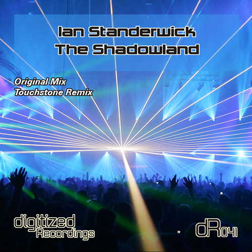 Ian Standerwick - The Shadowland (Touchstone Remix)