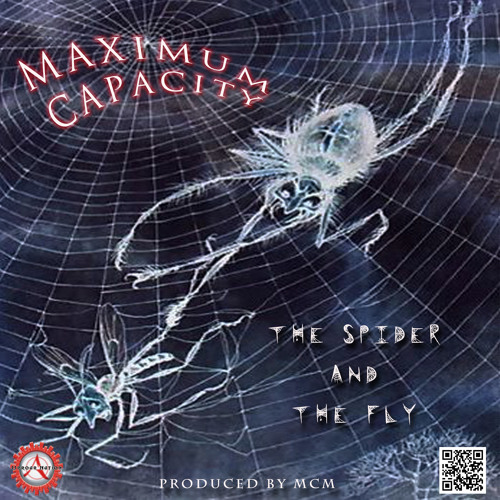 Maximum Capacity - The Spider and The Fly ft. Pbrain The Philosoph
