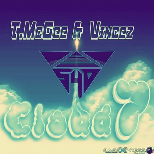 T. McGee & Vincez - Cloud 7 (Smoke4dead Remix) *OUT NOW*