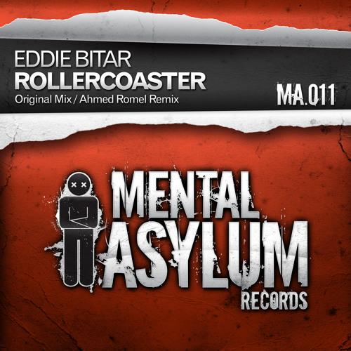 Eddie Bitar - Rollercoaster (Original Mix)   [Mental Asylum]