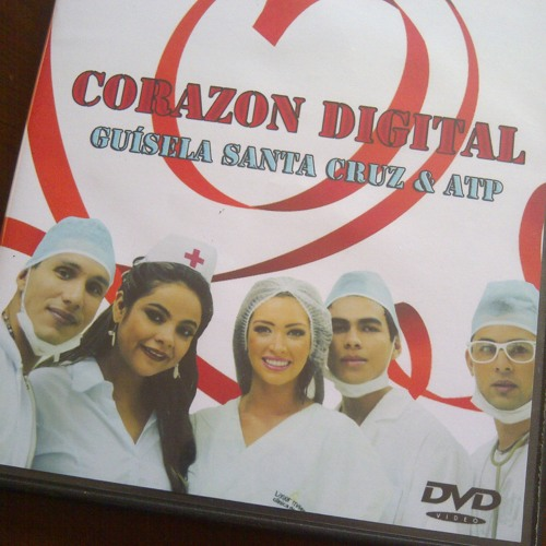 CORAZON DIGITAL - Guisela Santa Cruz feat. ATP
