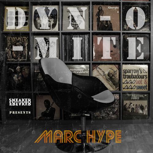"""Marc Hype - """"Dyn-O-Mite"""" - Sneaker Freaker Exclusive 2013"""
