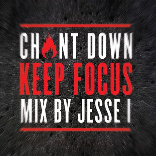 Keep Focus mix by Jesse I (Chant Down Sound)