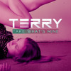 Terry Pham Feat. Stephanie Kay - Take What's Mine  ►DOWNLOAD NOW◄ @terrypham