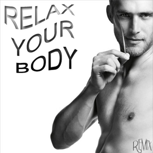 Relax Your Body (Mauryziio Fermiin & Jhon Rdz' Relax Rmx)PREVIEW