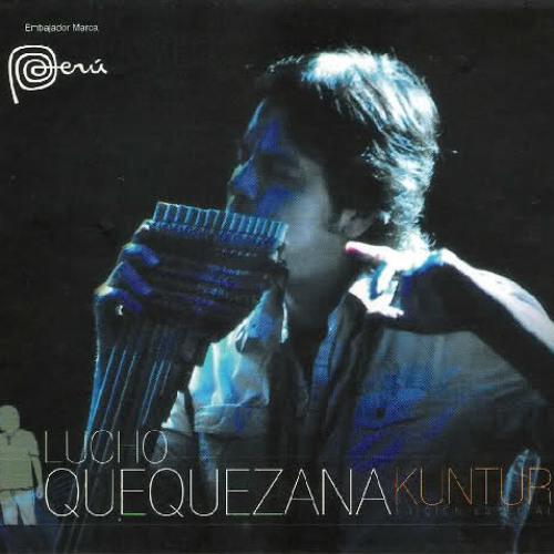 Lucho Quequezana - Quequezaya