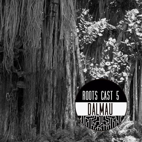 Roots Cast 005: Dalmau