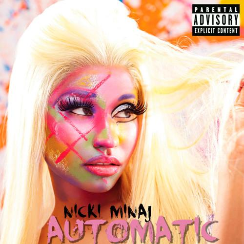 Nicki Minaj - Automatic (Basslouder Booty Mix)