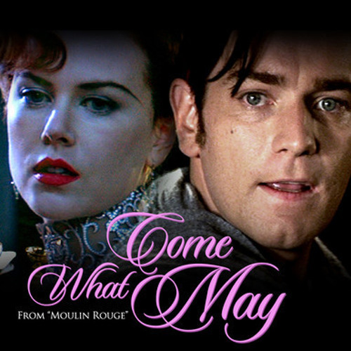 Come What May (Cover) Ft. Markexander