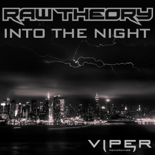 Raw Theory - Into The Night (Free Download)