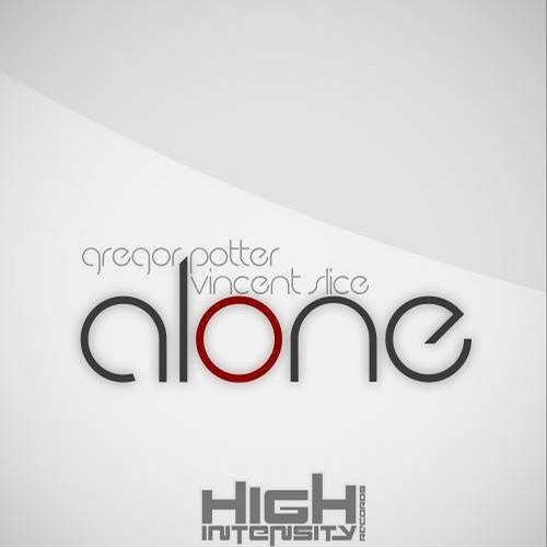 Alone by Gregor Potter and Vincent Slice (Radio Edit)