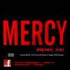 10. Mercy (Remix x3) (Ft. Dismay) - The Vel Weaze Mixtape